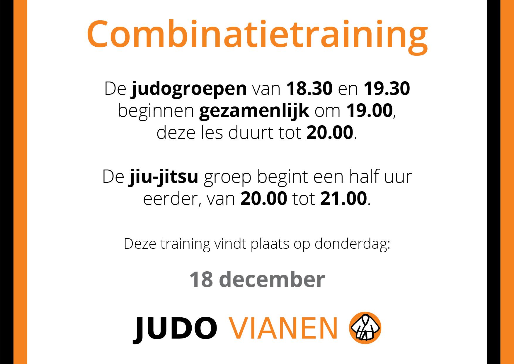 Combinatietraining 18 december: andere uren!