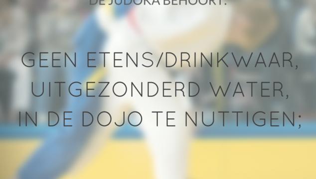 Dojoregel Dinsdag – 8. Geen etens/drinkwaar, uitgezonderd water, in de dojo te nuttigen