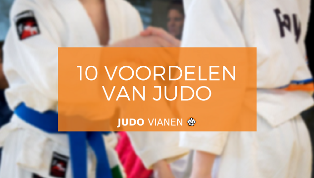 10 Voordelen van judo