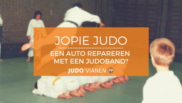 Jopie Judo 14 – Een auto repareren met een judoband?